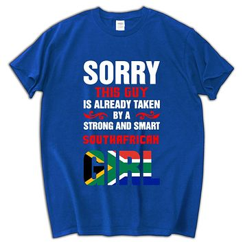 Sorry This Guy is Already Taken By a Strong and Smart South African Girl T-Shirts