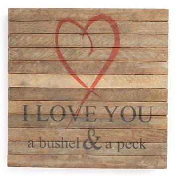 Second Nature by Hand 'I Love You a Bushel and a Peck' Repurposed Wood Wall Art - Brown