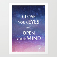 Close your eyes and open your mind spiritual quote magical night sky stars space in blue and pink Art Print by Bad English Cat