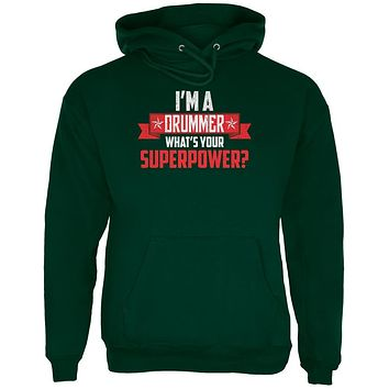 I'm A Drummer What's Your Superpower Mens Hoodie