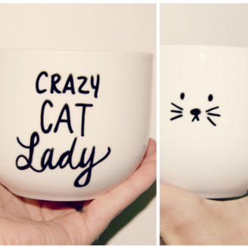 Crazy Cat Lady Mug/Customizable/Just because/ValentinesDay/SingleLife/Cat Lover