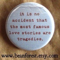 the most famous love stories are tragedies by beanforest on Etsy