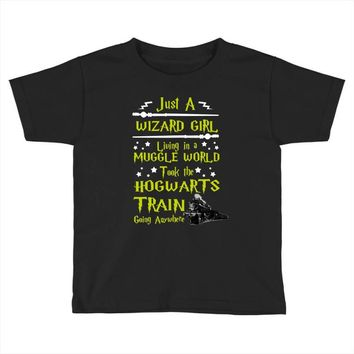 Just A Wizard Girl Living In A Muggle World Toddler T-shirt