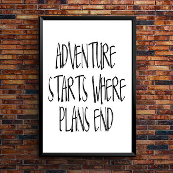 Adventure print Typography Poster Travel art Home decor Wabderlust Handwritten life poster wise words inspirational art wall decor