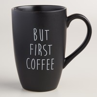 But First Mugs, Set of 2