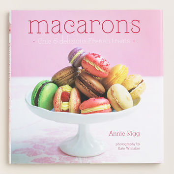"""""""Macarons: Chic and Delicious"""" Cookbook - World Market"""
