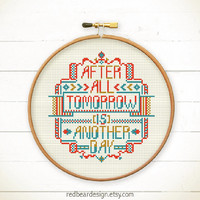 Funny Quote Cross stitch pattern PDF - After All. Tomorrow is Another Day -Xstitch Instant download- Modern typographic folk home decoration