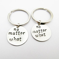 2 best friends keychains, no matter what key chain set of two, mother daughter, Valentines, sister gift, bff keychains, personalized gift