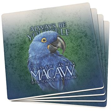 Always Be Yourself Unless Blue Hyacinth Set of 4 Square Sandstone Coasters