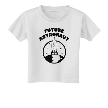Future Astronaut Toddler T-Shirt