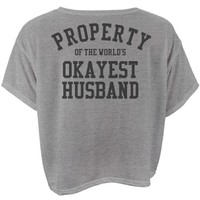 Property of the world's okayest husband