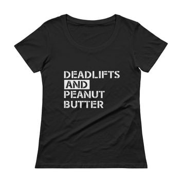 Deadlifts and Peanut Butter women's athletic scoopneck T-Shirt