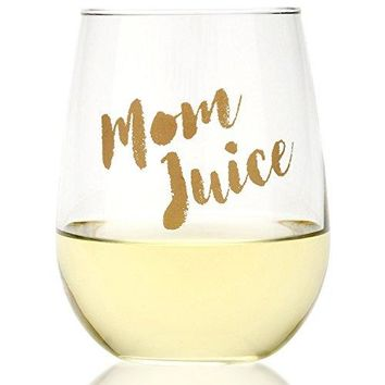 Funny Mom Juice Wine Glass  Fun Gift for Wine Lovers  Mother Sister Friend Birthday Mothers Day Christmas17oz