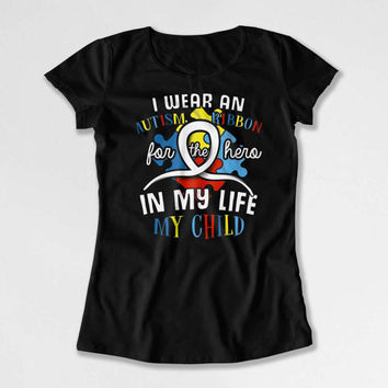 Autism Mom Shirt Awareness Ribbon Autism Dad T Shirt Autistic Support Gifts Advocate Spectrum Month My Child My Hero Mens Ladies Tee DN-678