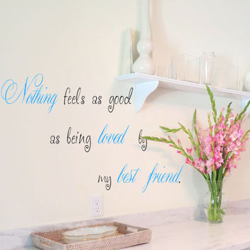 Loved By My Best Friend Quote Wall Vinyl Decal wedding or anniversary gift