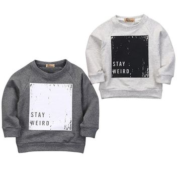 Stay Weird Boys Sweat Shirt