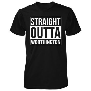 Straight Outta Worthington City. Cool Gift - Unisex Tshirt