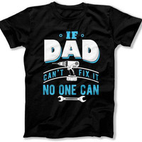 Handyman Shirt Dad Gift Ideas Fathers Day T Shirt Handyman Gifts From Son Handyman Dad Daddy Clothes Dad Clothing Mens Tee TEP-318