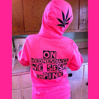 On Wednesdays We Sesh In Pink, Mean Girls Weed Hoodie! Comfy cotton zip hoodie with marijuana leaf and pot logo.