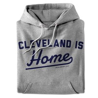 Cleveland Is Home Grey Hoodie