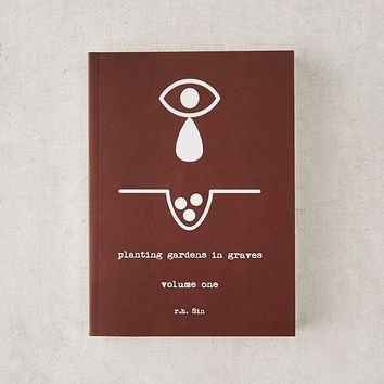 Planting Gardens in Graves: Volume 1 By r.h. Sin | Urban Outfitters