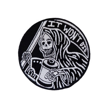 It Won't Die Glow in the Dark Embroidered Patch
