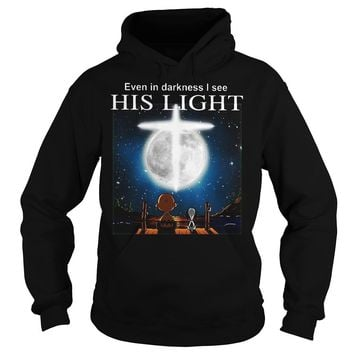 Snoopy Charlie Brown Event In Darkness I See His Light Shirt Hoodie