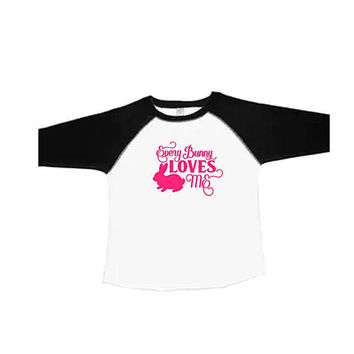 Toddler Girls Easter Shirt, Boys Easter Shirt, Every Bunny Loves Me Easter Shirt, Easter Bunny Baseball Tee