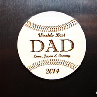 Worlds Best Dad Wood Engraved Baseball Magnet w/Personalized Names & Date of choice: Gift for Him, Gift For Dad, Fathers Day