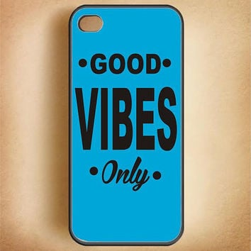 Cell Phone Case Good Vibes Only