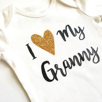 I love my Granny bodysuit, baby shirt, hearts, gold glitter,  baby girl, baby clothes, baby shower gifts for baby, grandma, personalized