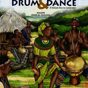 World Rhythms! Arts Program Presents West African Drum & Dance (A Yankadi-macrou Celebration) (World Rhythms! Arts Program)