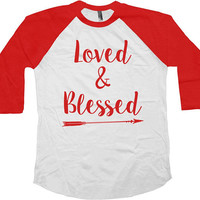 Valentines Day Gift For Women Valentines Day Shirt V Day T Shirt Love TShirt Blessed Christian Loved & Blessed Baseball Raglan Tee -SA1003