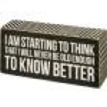 Know Better Box Sign By Primitives By Kathy