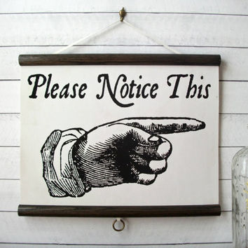 "Canvas Vintage Pull Down Style School Science Chart with Oak Wood Trim - ""Please Notice This"" Steampunk Hand (17"" x 14"")"