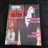 Vintage 1970s Fashion History Book - Fashions of a Decade The 1970s