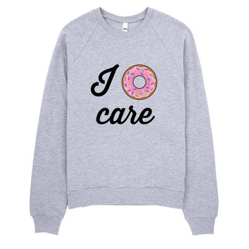 I Donut Care Sweater