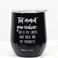 This is My Circus 12 oz Stainless Tumbler {Black}