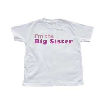 Apericots Super Cute I'm the Big Sister Toddler Kids Sibling  T shirt