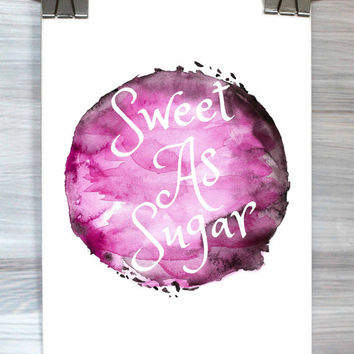 Girly Typography Print Sweet As Sugar Poster Watercolor Inspirational Quote Dorm Apartment Bedroom Wall Art Home Decor