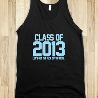 Class of 2013 blue - Awesome fun #$!!*&