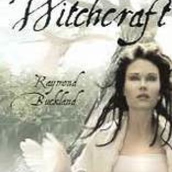 Buckland's Book of Saxon Witchcraft by Raymond Buckland