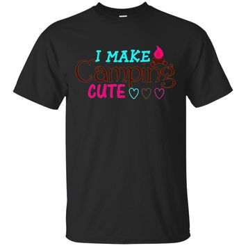 My Camping Is Cute T shirts- Camping Quote T shirts