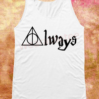 Always Harry Potter Shirts Deathly Hallows Shirts White Shirts Women Tank Top Women Tunic Tops Women Shirts Unisex Shirts Women Sleeveless