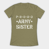 PROUD ARMY SISTER by kernitworks