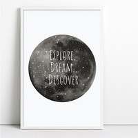 Moon Print EXPLORE DREAM DISCOVER Wall Print Home Decor or Nursery Decor Inspirational Quote Motivational Quote Travel Quote Black and white