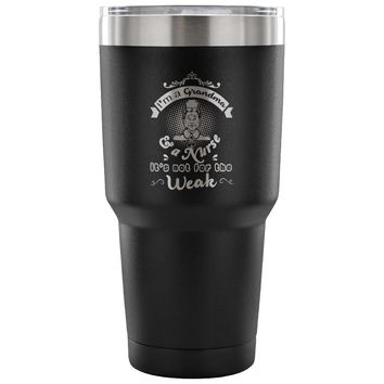 Travel Mug Im A Grandma And A Nurse Its Not For The 30oz Stainless Steel Tumbler