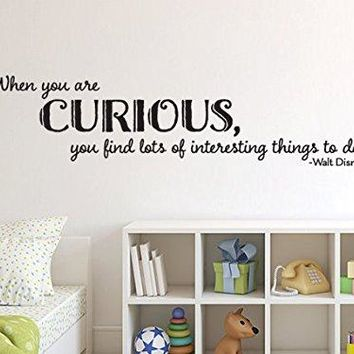 Disney Inspired When You Are Curious Vinyl Wall Decal Sticker