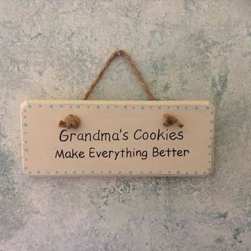 Mother's Day Gift For Grandma, Birthday Gift For Grandmother From Grandkids, Grandmas Cookies Make Everything Better Wood Sign Kitchen Decor