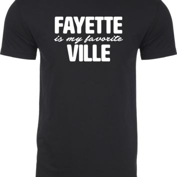 Fayette Is My Favorite Ville Tee